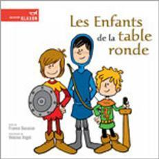 Les entants de la table ronde (France Ducasse)