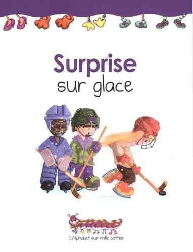 Surprise sur glace (Martine Latulippe)
