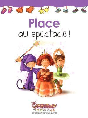 Place au spectacle! (Martine Latulippe)