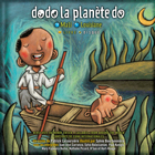 Dodo la planète do 2 - dream songs night songs mali-louisiane (Collectif)