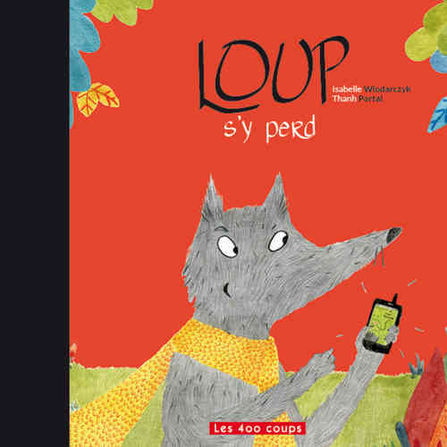 Loup s'y perd-Le (Isabelle Wlodarczyk)