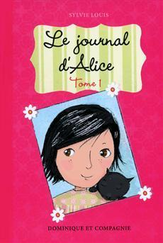 Journal d'Alice-Le T1 (Sylvie Louis et Christine Battuz)