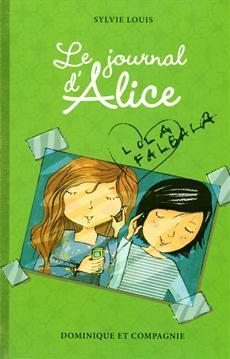 Journal d'Alice-Le T2 (Sylvie Louis et Christine Battuz)