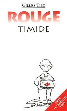 Rouge timide (Gilles Tibo)