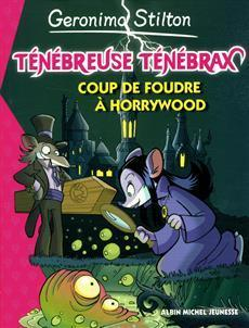 Coup de foudre à Horrywood (Geronimo Stilton)