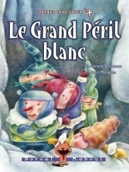 Tordus tout court 4 : Le grand péril blanc (Christiane Duchesne)