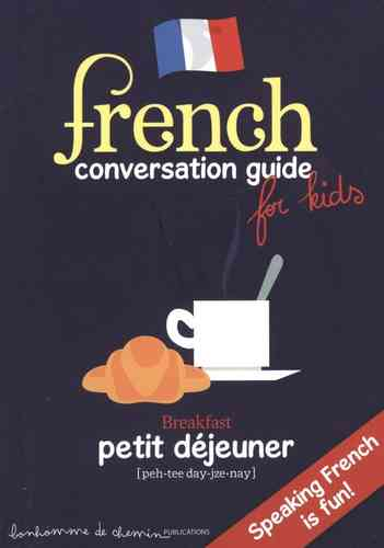 French - conversation guide for kids (Collectif)