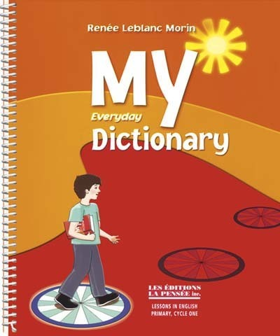 My everyday dictionnary (cycle one)