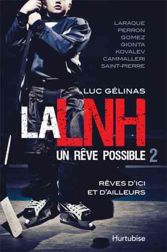 LNH, un rêve possible-La 2 (Luc Gélinas)
