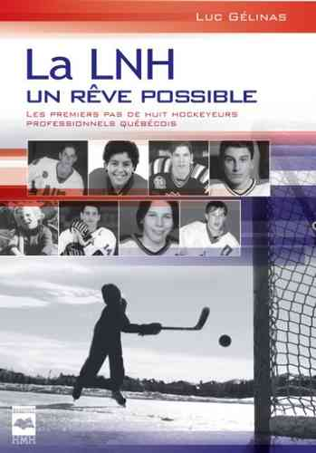 LNH, un rêve possible-La 1 (Luc Gélinas)