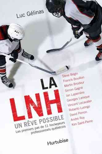 LNH, un rêve possible-La (Luc Gélinas)