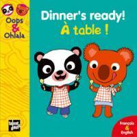 Dinner's Ready! -A table! (Amélie Graux)