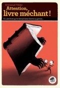 Attention, livre méchant! (Emmanuel Trédez)